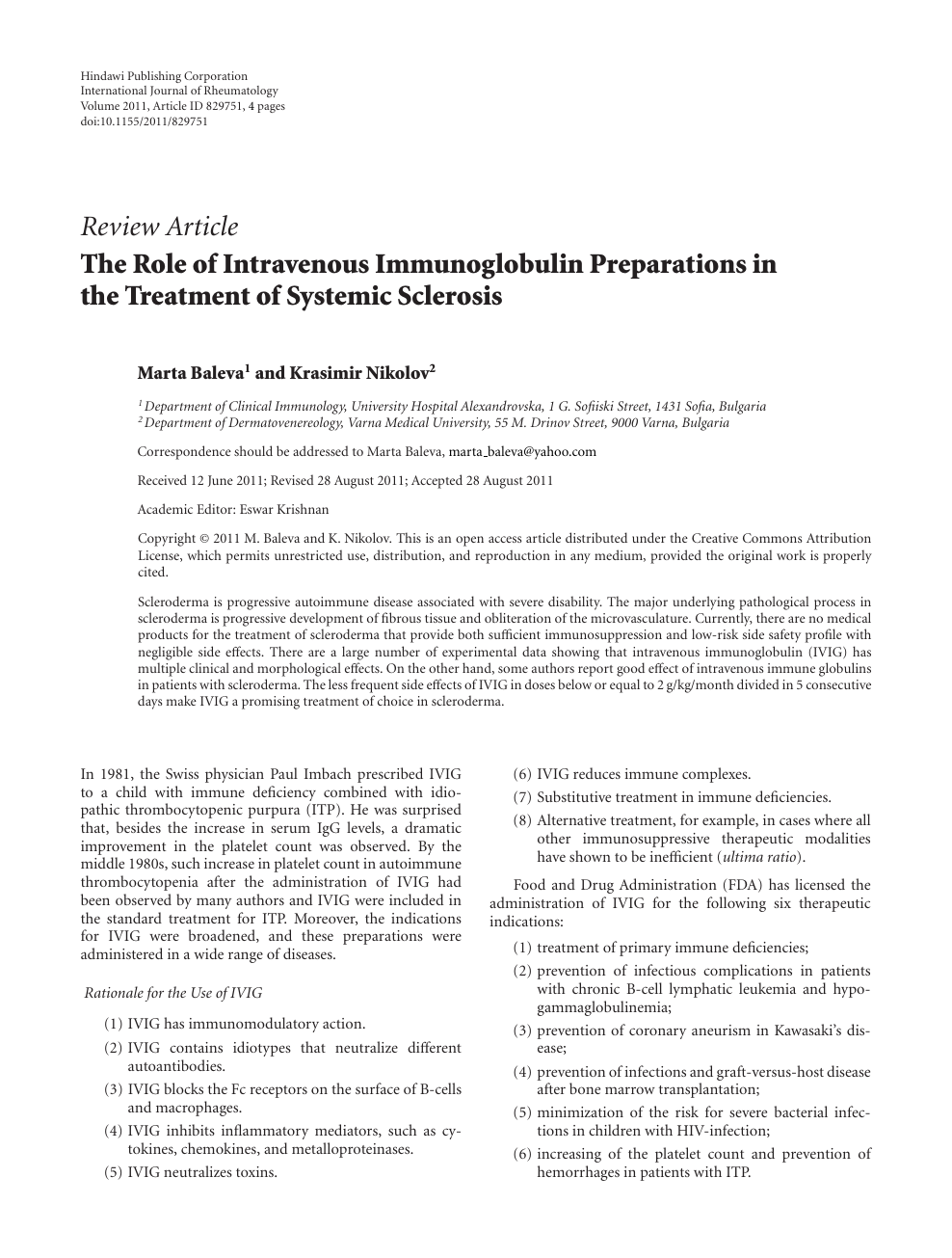 The Role of Intravenous Immunoglobulin Preparations in the