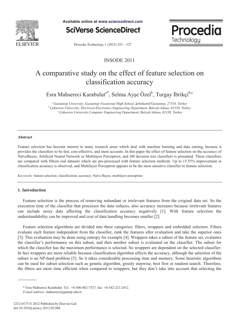 A comparative study on the effect of feature selection on