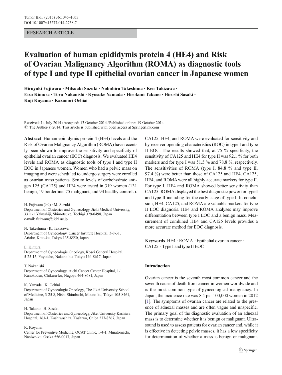 Evaluation Of Human Epididymis Protein 4 He4 And Risk Of Ovarian Malignancy Algorithm Roma As Diagnostic Tools Of Type I And Type Ii Epithelial Ovarian Cancer In Japanese Women Topic Of