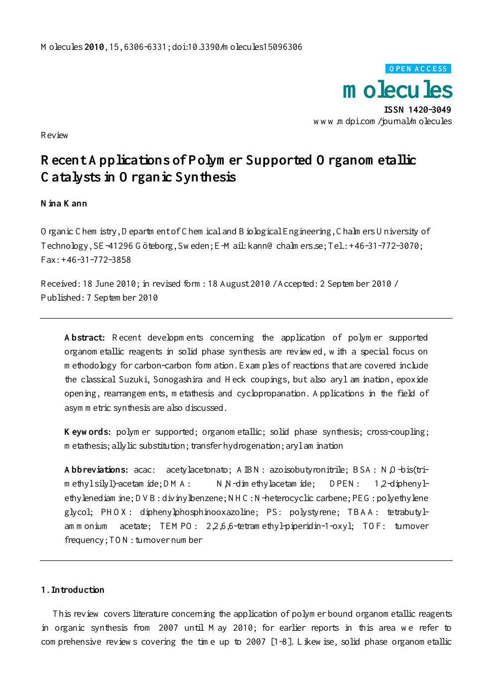 Recent Applications of Polymer Supported Organometallic