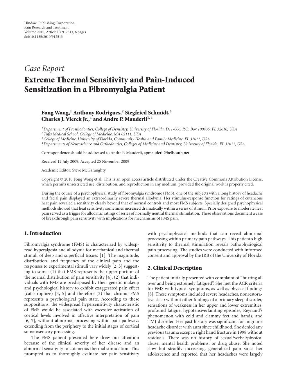 Extreme Thermal Sensitivity and Pain-Induced Sensitization
