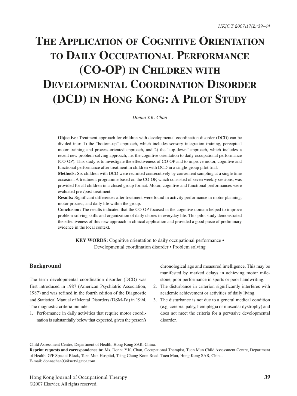 The Application Of Cognitive Orientation To Daily Occupational Performance Co Op In Children With Developmental Coordination Disorder Dcd In Hong Kong A Pilot Study Topic Of Research Paper In Psychology Download Scholarly