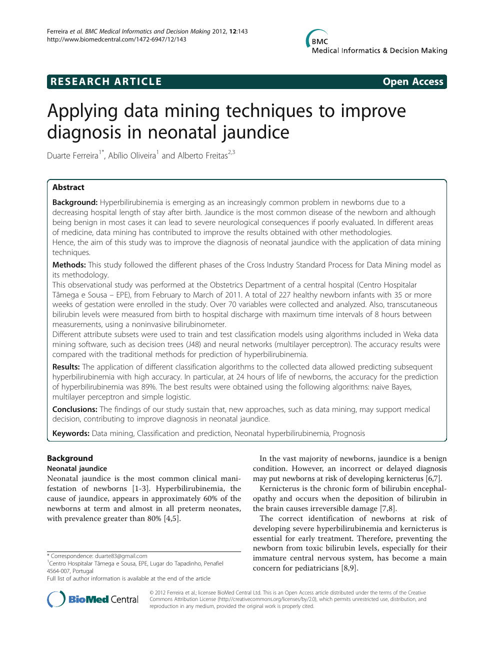 Applying data mining techniques to improve diagnosis in