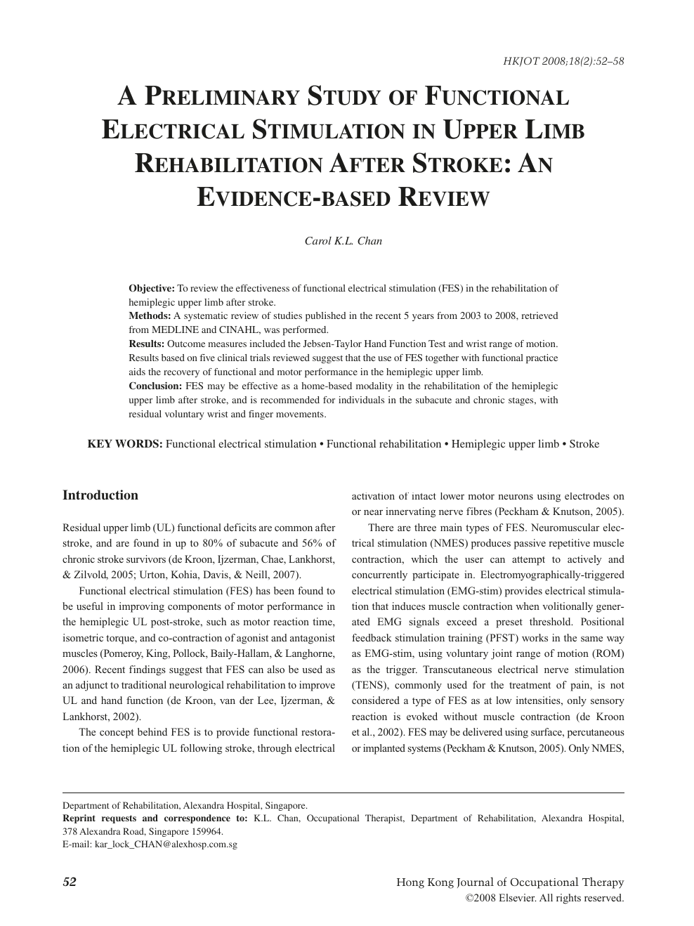 A Preliminary Study of Functional Electrical Stimulation in