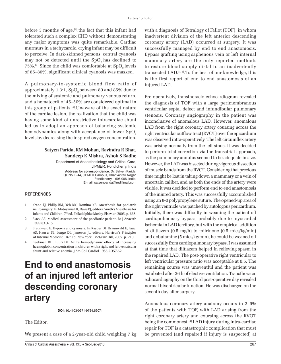 End to end anastomosis of an injured left anterior