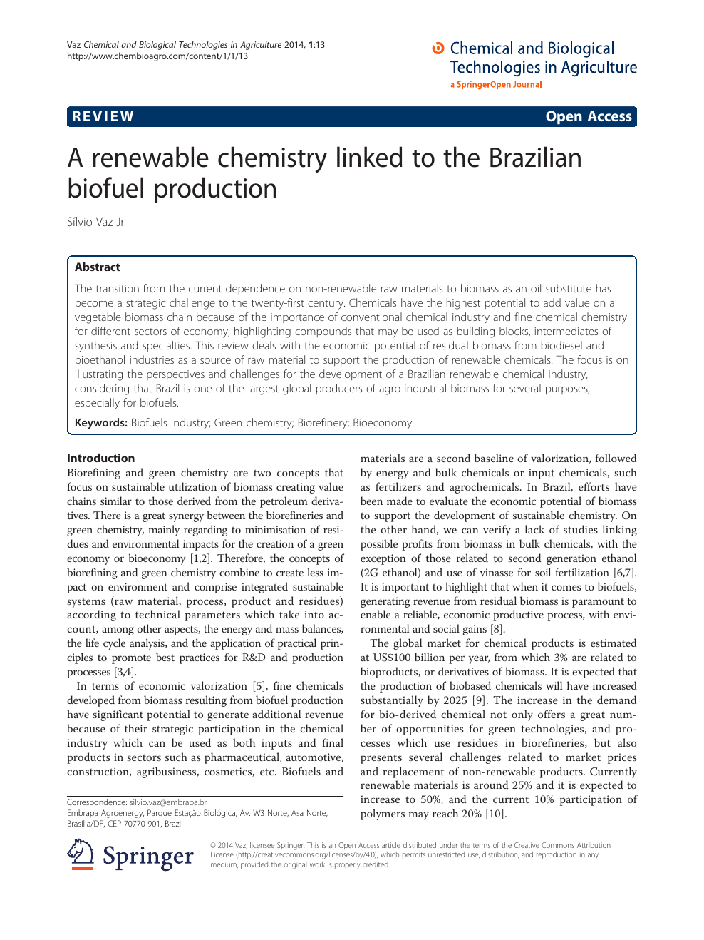 A renewable chemistry linked to the Brazilian biofuel