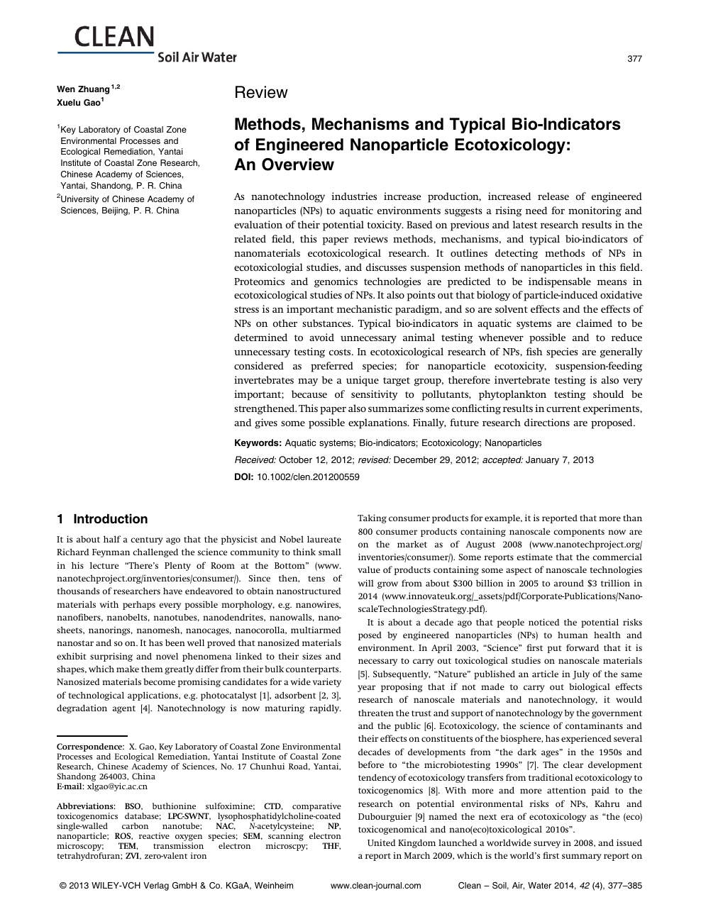 Methods, Mechanisms and Typical Bio-Indicators of Engineered