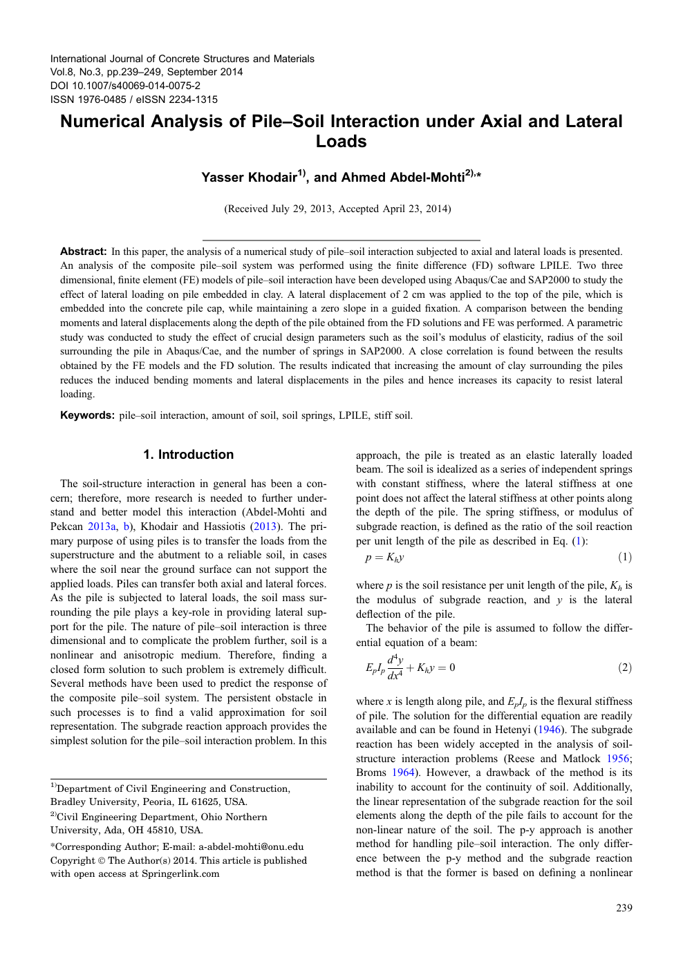 Numerical Analysis of Pile–Soil Interaction under Axial and