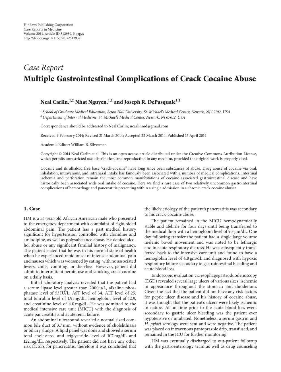 Multiple Gastrointestinal Complications of Crack Cocaine