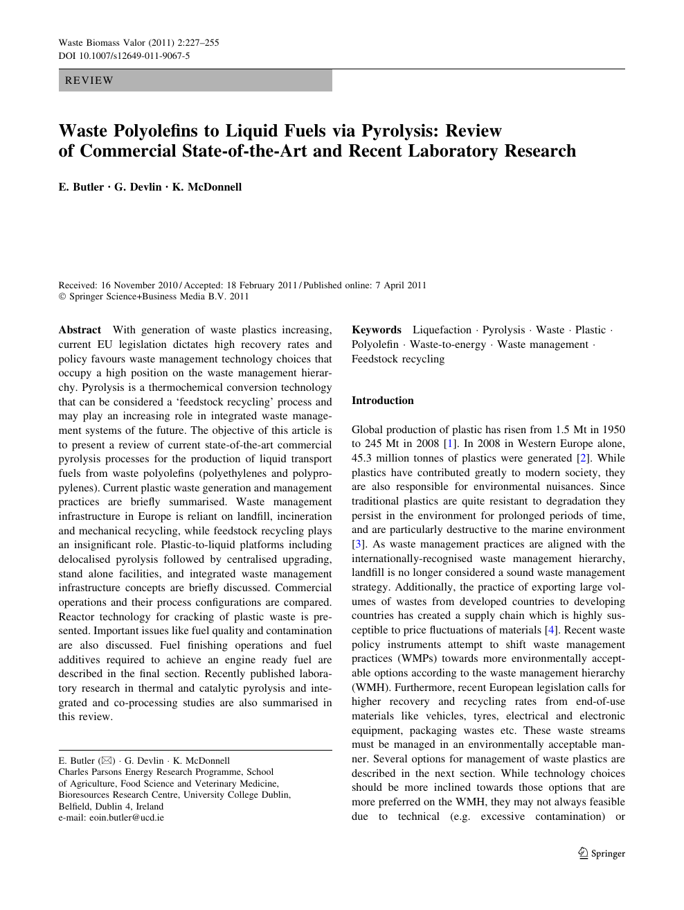 Waste Polyolefins to Liquid Fuels via Pyrolysis: Review of