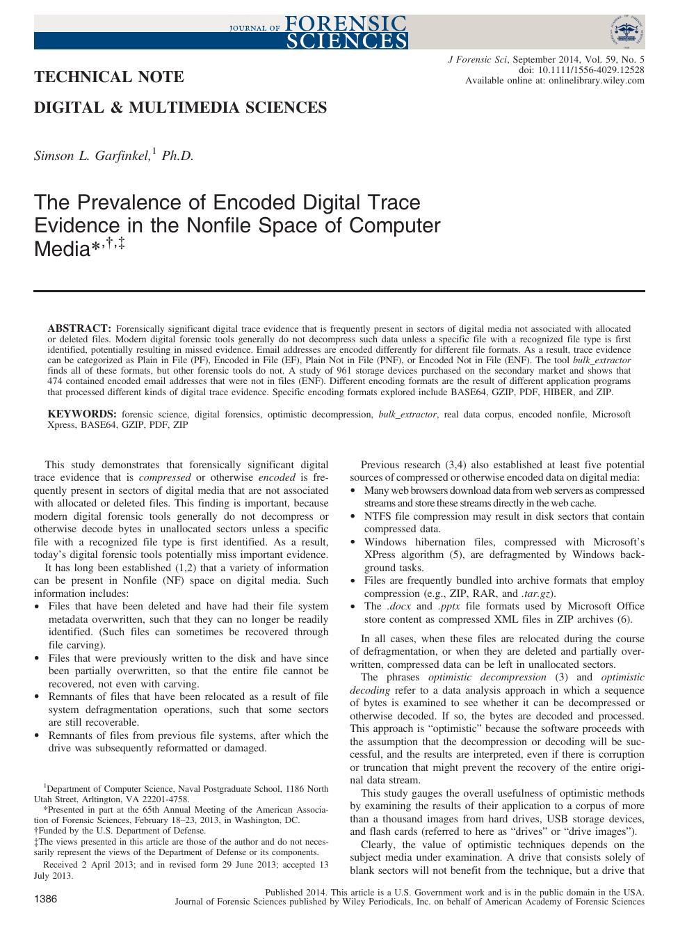 The Prevalence of Encoded Digital Trace Evidence in the
