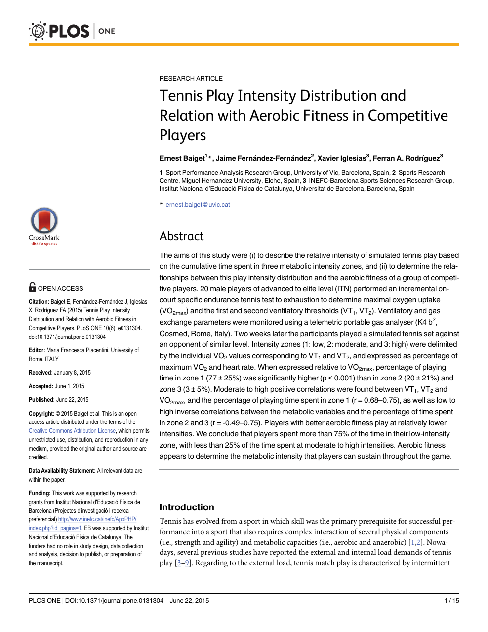Tennis Play Intensity Distribution and Relation with Aerobic