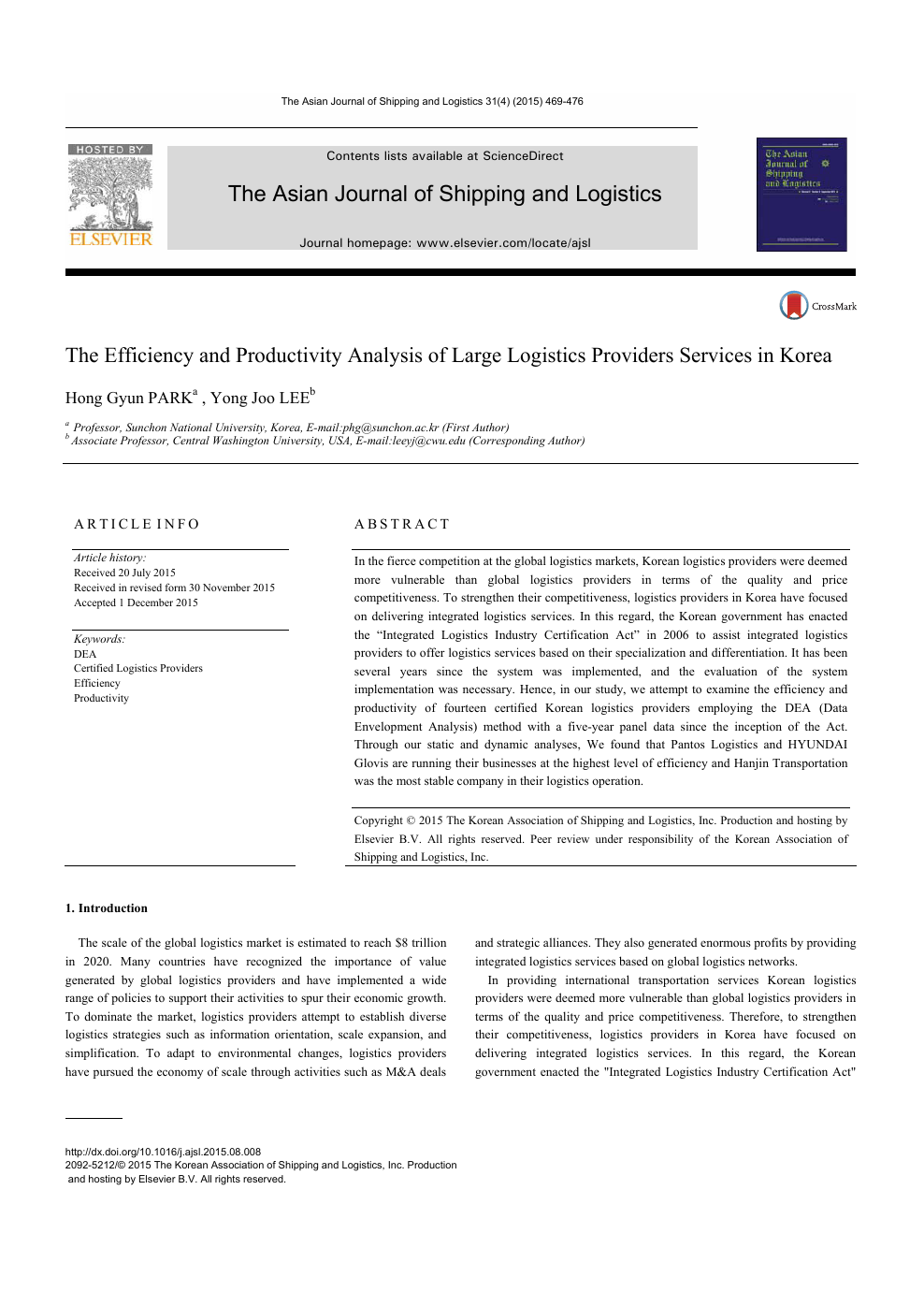 The Efficiency and Productivity Analysis of Large Logistics