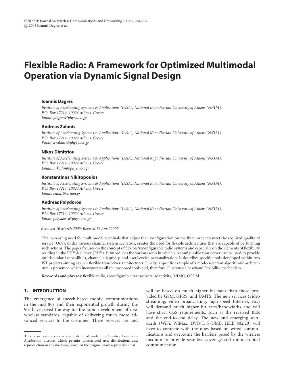 Flexible Radio: A Framework for Optimized Multimodal