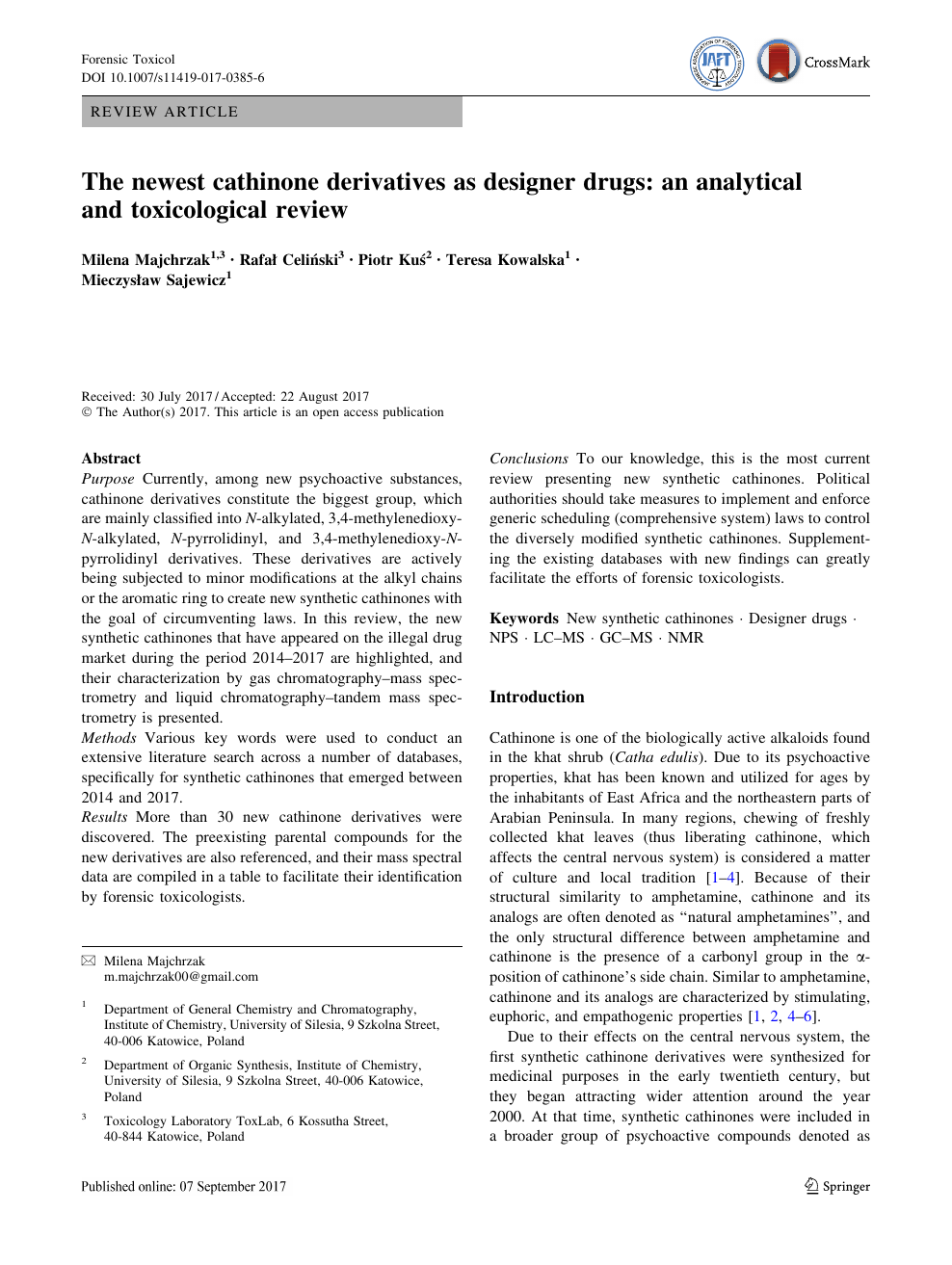 The newest cathinone derivatives as designer drugs: an analytical