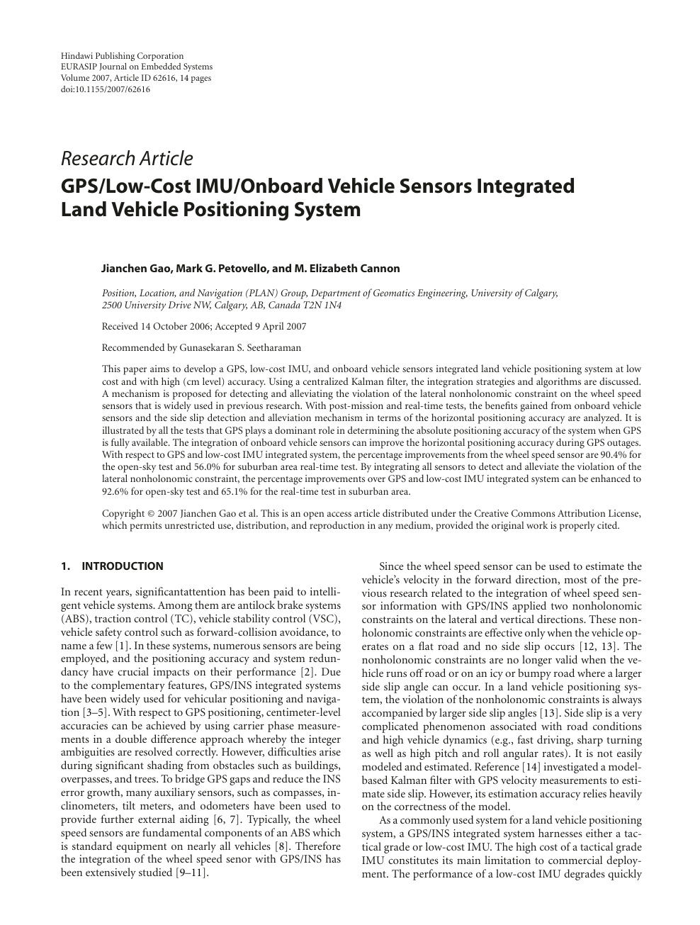 GPS/Low-Cost IMU/Onboard Vehicle Sensors Integrated Land