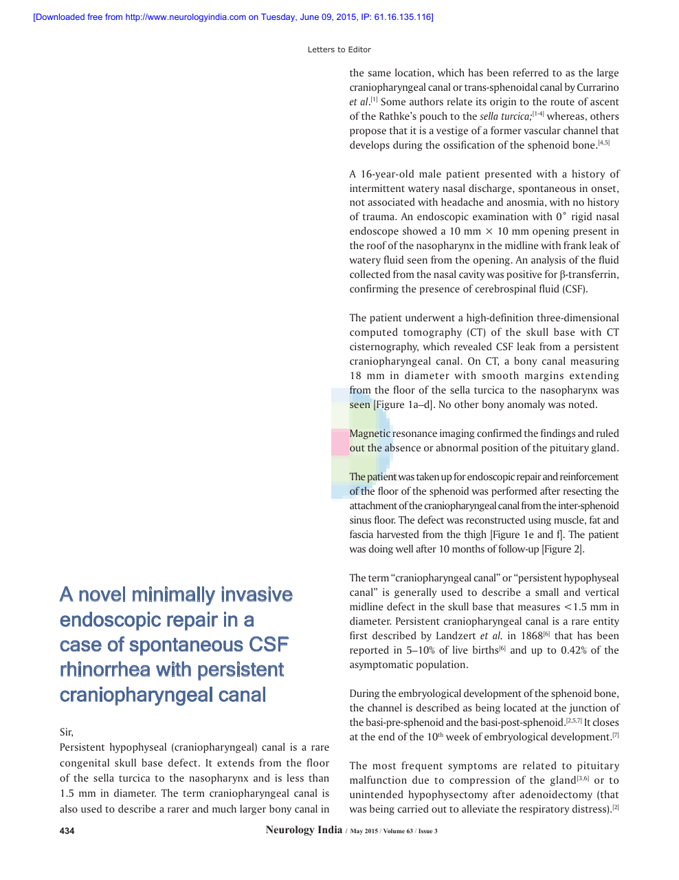 A Novel Minimally Invasive Endoscopic Repair In A Case Of