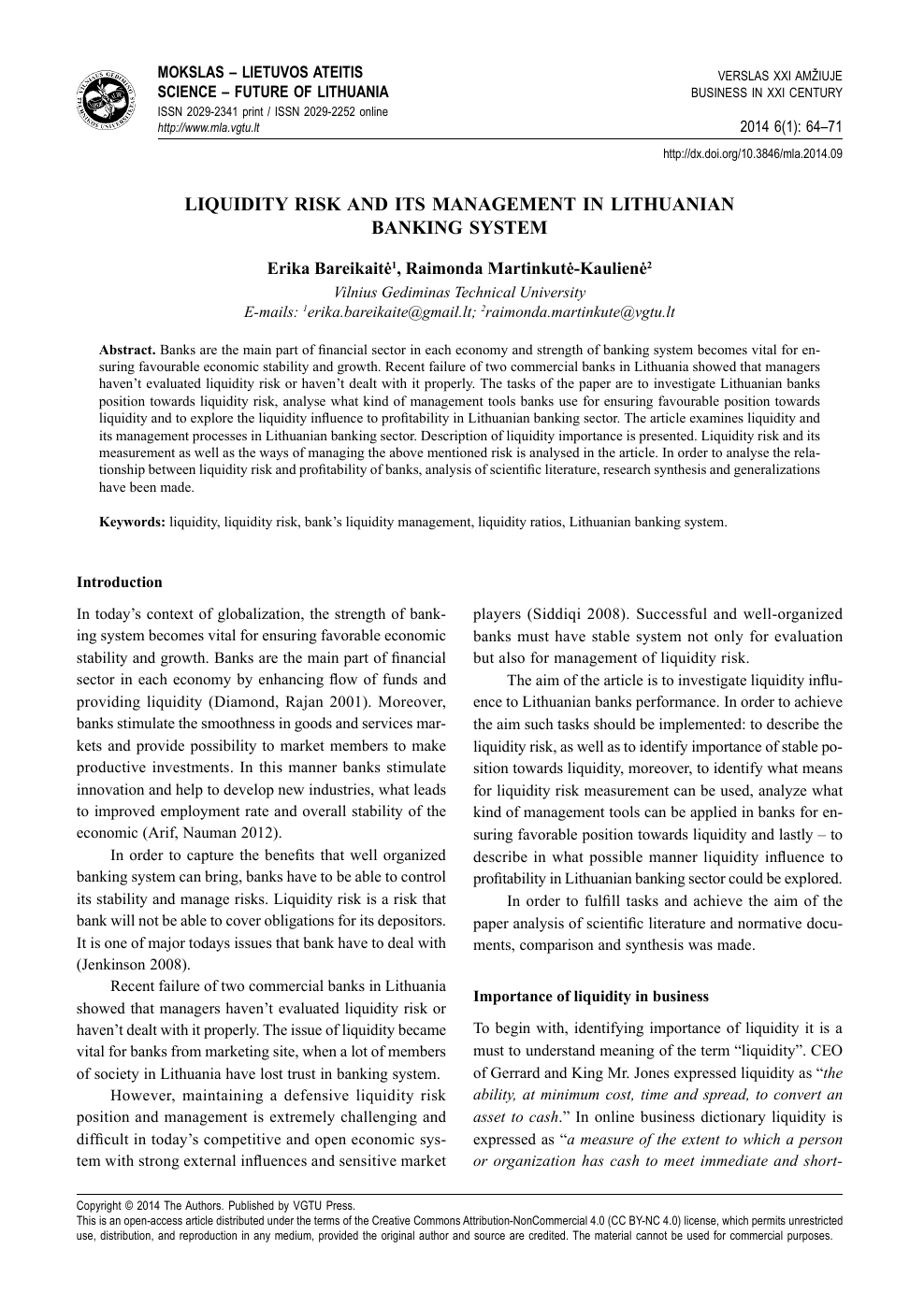 Liquidity Risk and its Management in Lithuanian Banking