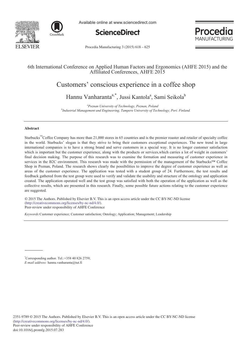 Customers' Conscious Experience in a Coffee Shop – topic of