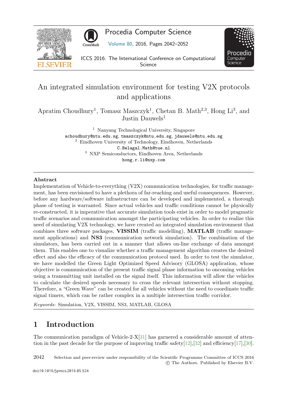 An Integrated Simulation Environment for Testing V2X