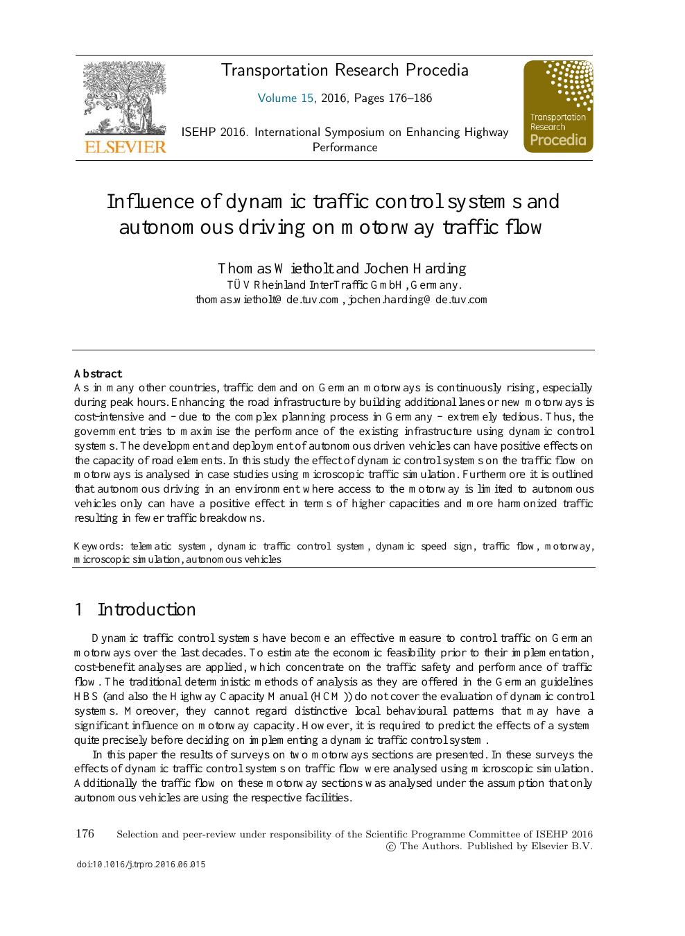 Influence of Dynamic Traffic Control Systems and Autonomous
