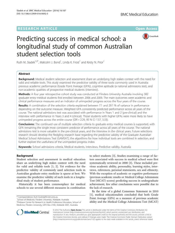 Predicting success in medical school: a longitudinal study