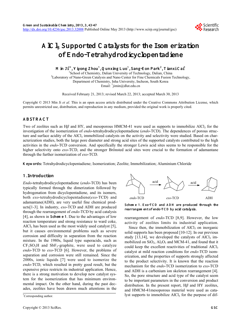 AlCl3 Supported Catalysts for the Isomerization of <