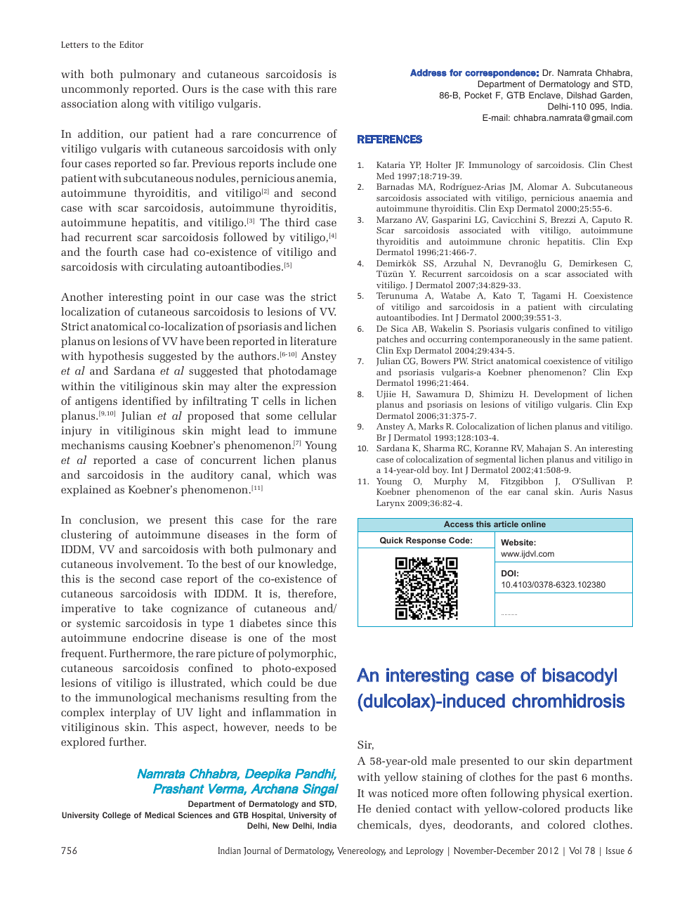 An interesting case of bisacodyl (dulcolax)-induced chromhidrosis