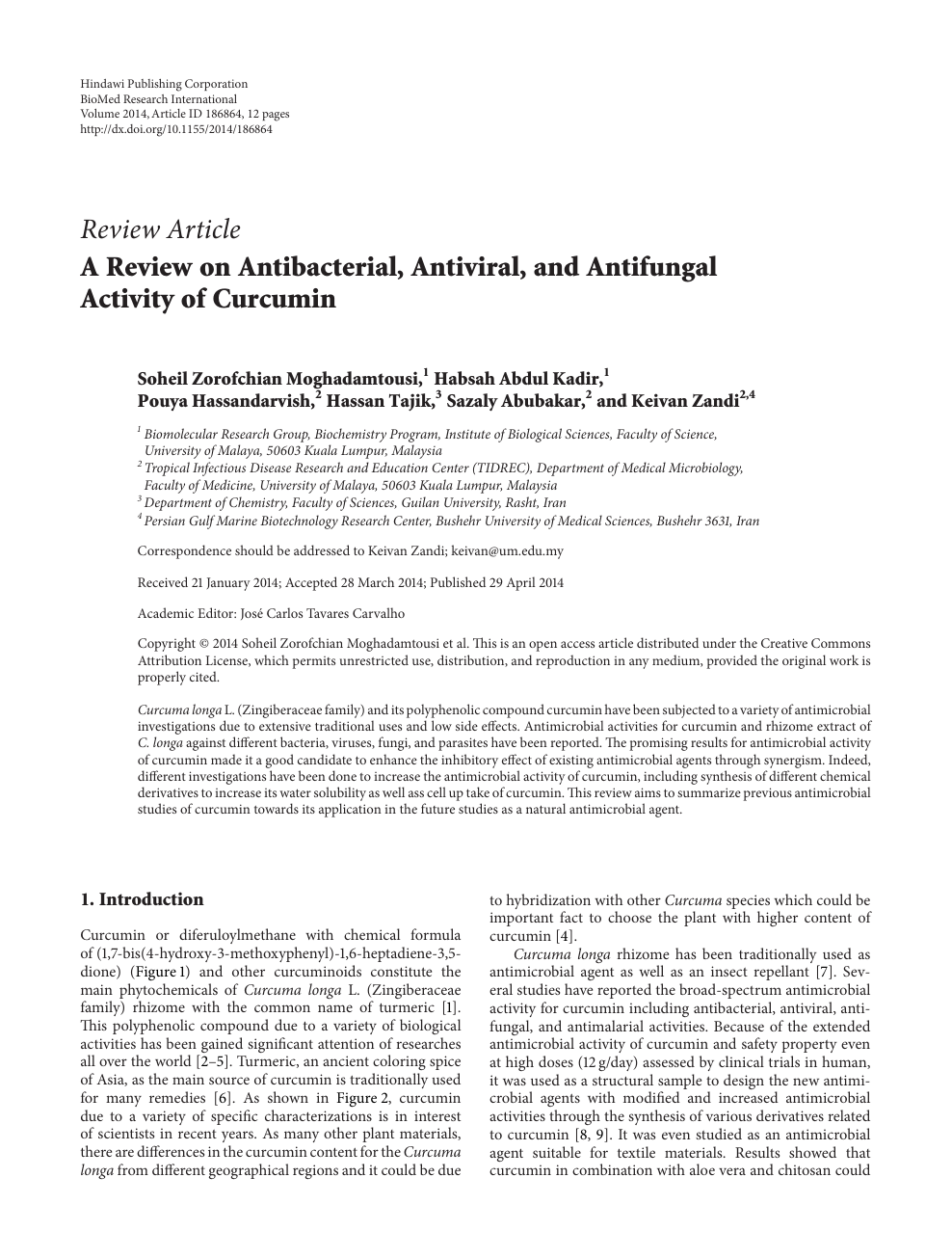 A Review on Antibacterial, Antiviral, and Antifungal