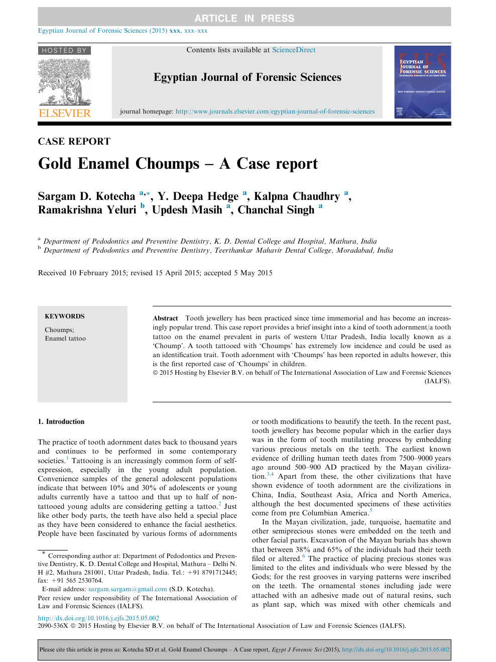 Gold Enamel Choumps – A Case report – topic of research