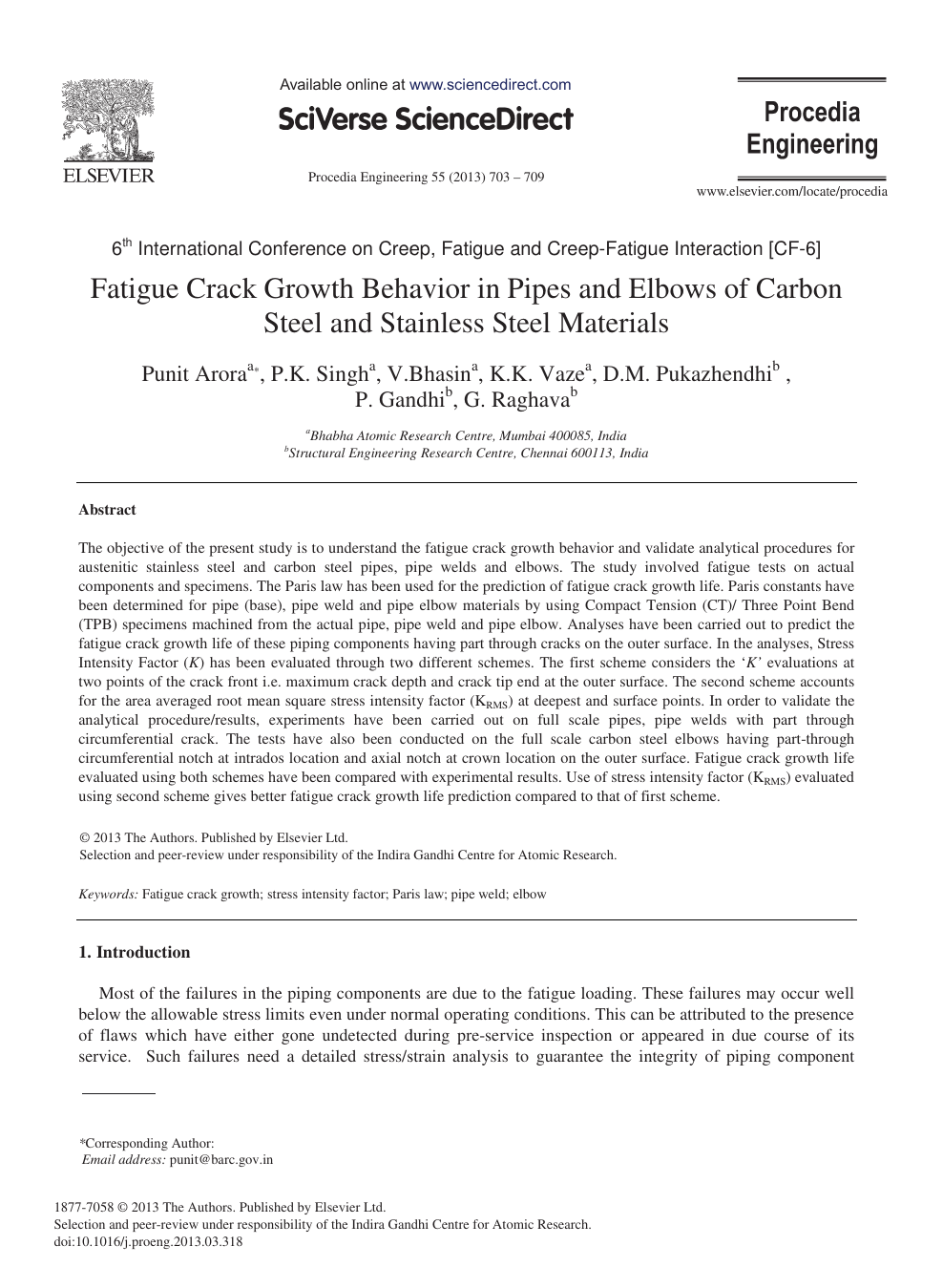 Fatigue Crack Growth Behavior in Pipes and Elbows of Carbon