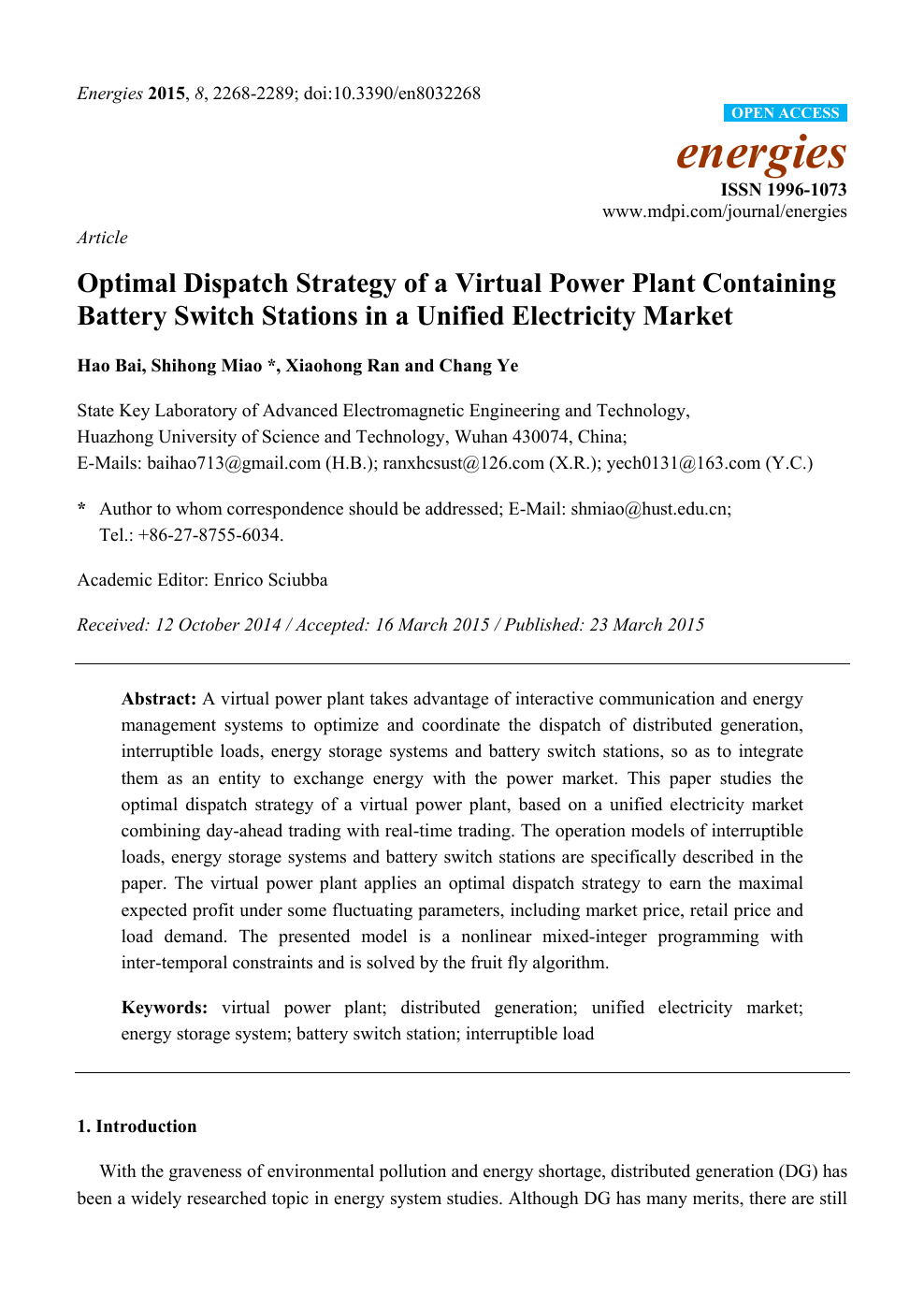 Optimal Dispatch Strategy of a Virtual Power Plant