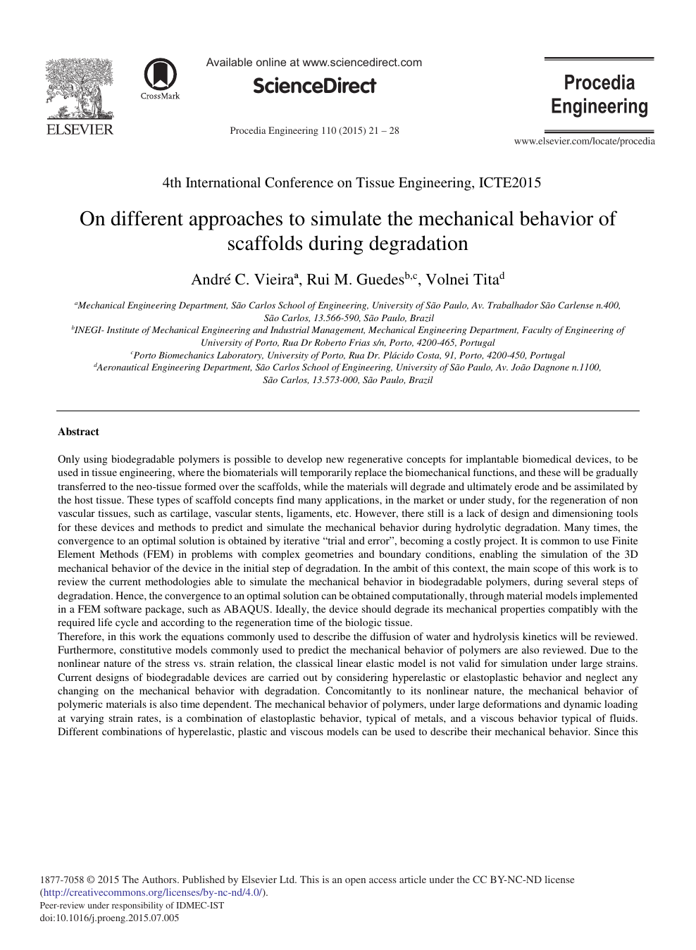 On Different Approaches to Simulate the Mechanical Behavior