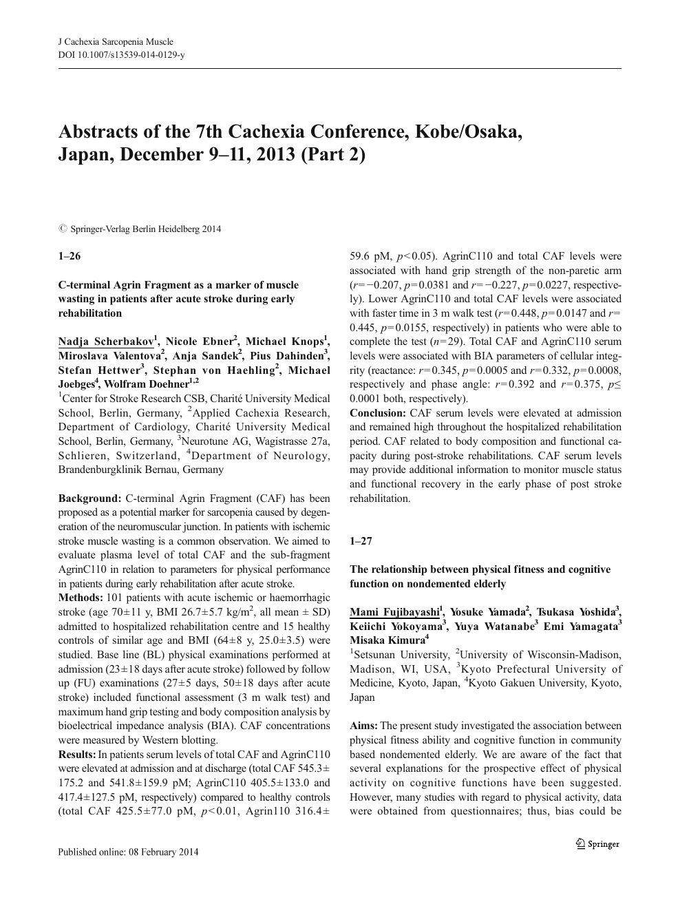 Abstracts of the 7th Cachexia Conference, Kobe/Osaka, Japan
