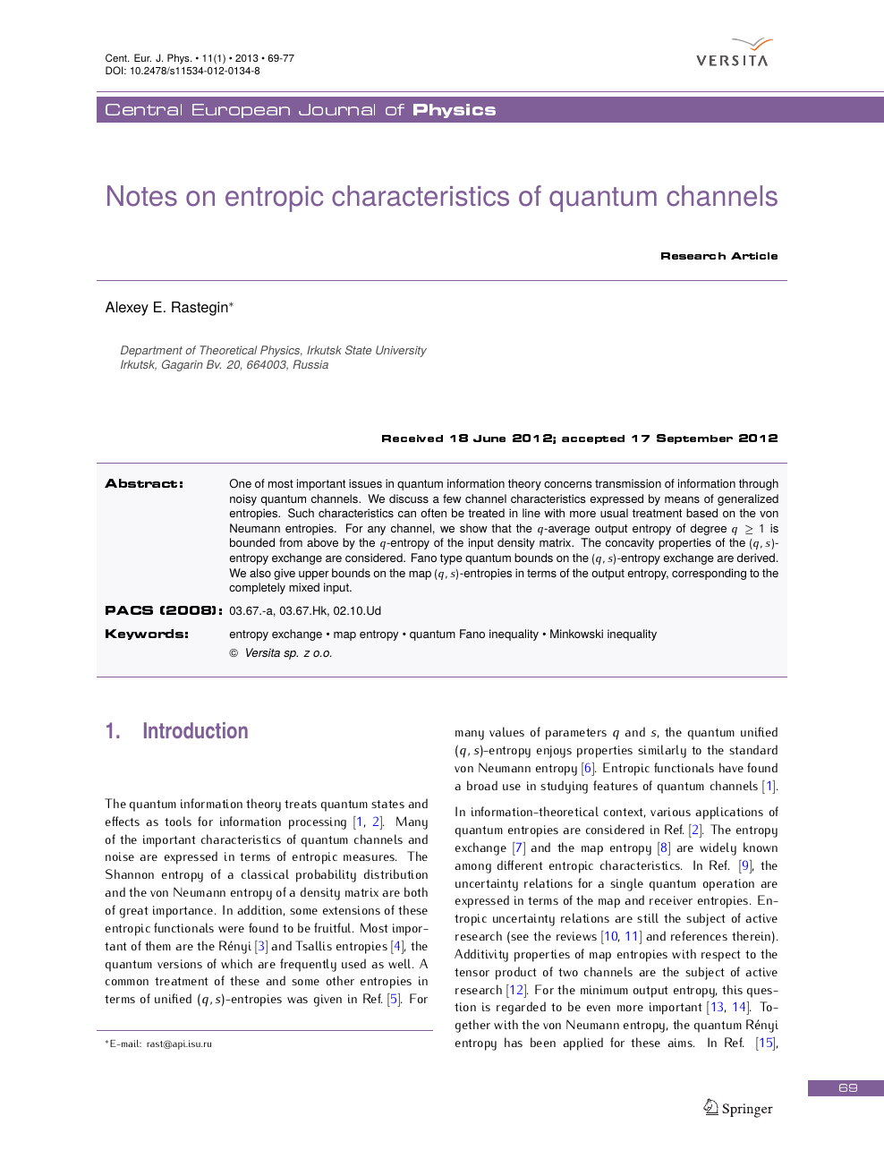 Notes on entropic characteristics of quantum channels