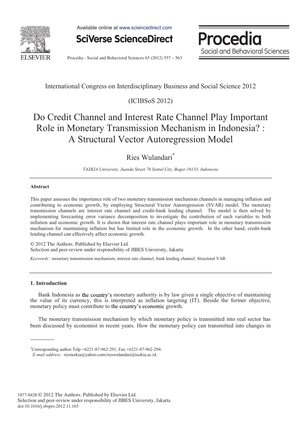 Do Credit Channel and Interest Rate Channel Play Important